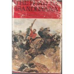 The Road to Isandlwana. The Battles of an Imperial Battalion (Signed by author)
