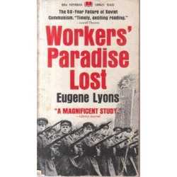 Worker's Paradise Lost
