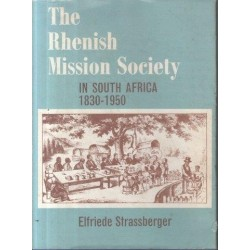 The Rhenish Mission Society in South Africa (Signed)