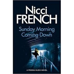 Sunday Morning Coming Down: A Frieda Klein Mystery