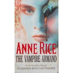 The Vampire Armand (Vampire Chronicles 6)