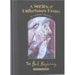 A Series of Unfortunate Events. The Bad Beginning (A Series of Unfortunate Events, Book 1)