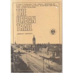 The Urban Trail- A Walk Through The Urban Heritage Of East London (Signed)