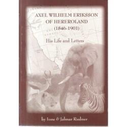 Axel Wilhelm Eriksson of Hereroland 1846-1901