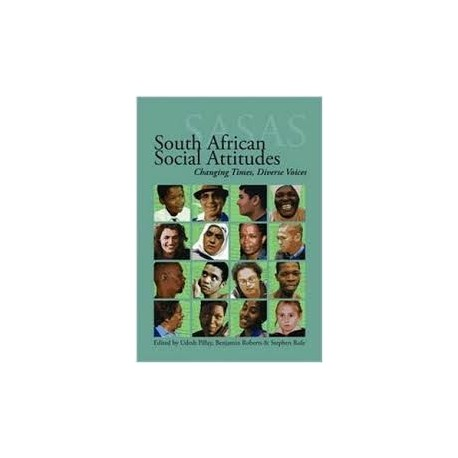 South African Social Attitudes: Changing Times, Diverse Voices