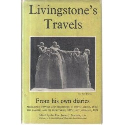 Livingstone's Travels - From His Own Diaries