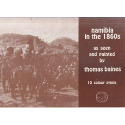 Namibia In The 1860s As Seen And Painted By Thomas Baines
