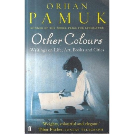 Other Colours: Writings on Life, Arts, Books and Cities