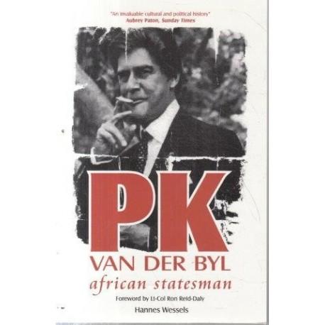 Wessels, Hannes PK van der Byl - African Statesman (Signed)