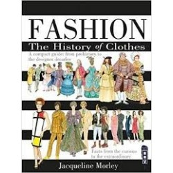 Fashion: The History of Clothes