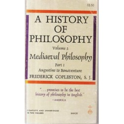 A History of Philosophy: Volume 2 Part I Mediaeval Philosophy
