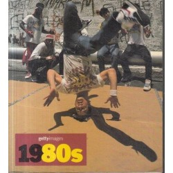 1980s: Images Of The 20th Century