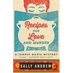 Recipes for Love and Murder - A Tannie Maria Mystery