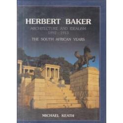 Herbert Baker - Architecture and Idealism 1892 - 1913