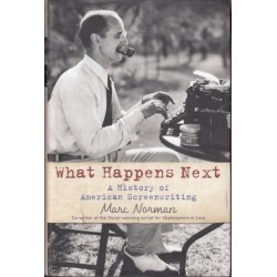 What Happens Next. A History of American Screenwriting