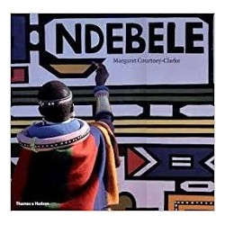 Ndebele - the Art of an African Tribe
