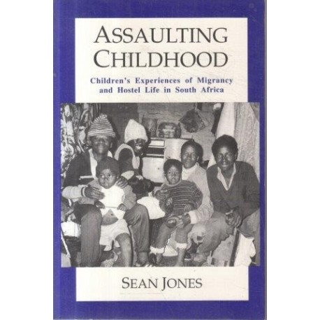 Assaulting Childhood