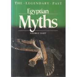 Egyptian Myths (The Legendary Past)
