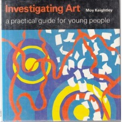Investigating Art: A Practical Guide for Young People