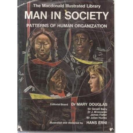 Man in Society - Patterns of Human Organization