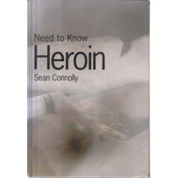 Need To Know Heroin