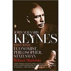 John Maynard Keynes: Hopes Betrayed 1883-1920