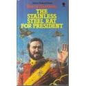 The Stainless Steel Rat for President