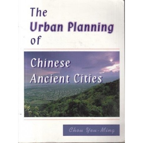 The Urban Planning Of Chinese Ancient Cities