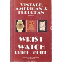Vintage American and European Wrist Watch Price Guide - Book 2