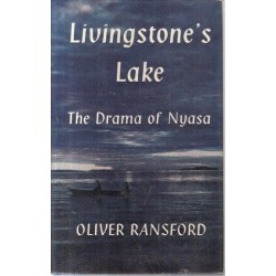 Livingstone's Lake - The Drama of Nyasa