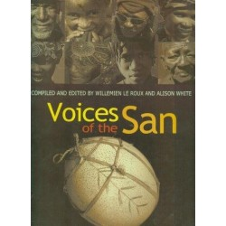 Voices of the San: Living in Southern Africa Today