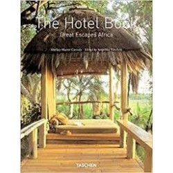 The Hotel Book: Great Escapes Africa