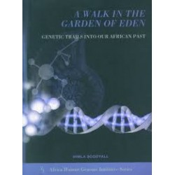 A Walk in the Garden of Eden - Genetic Trails into our African Past