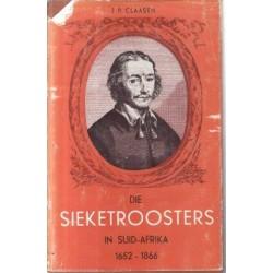 Die Sieketroosters in Suid Afrika 1652-1866