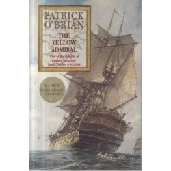 The Yellow Admiral (Aubrey/Maturin Series 18)