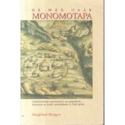 De Weg naar Monomotapa (Dutch)