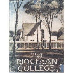 The Diocesan College, Rondebosch South Africa - A Century of Bishops