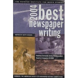 Best Newspaper Writing 2004