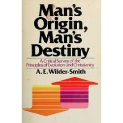 Man's Origin, Man's Destiny