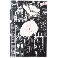 T. S. Eliot: Selected Poems