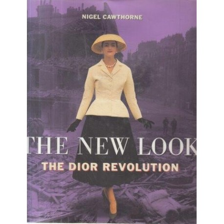 The New Look: The Dior Revolution