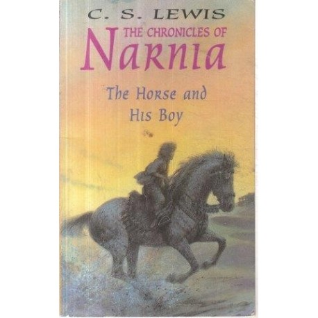The Horse And His Boy (Chronicles Of Narnia)
