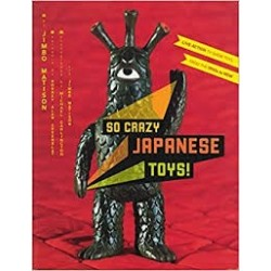 So Crazy Japanese Toys! Live-Action TV Show Toys from the 1950s to Now