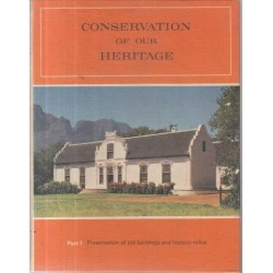 Conservation of Our Heritage, Part 1 - Old Buildings and Historic Relics