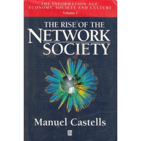 The Rise of the Network Society  Volume 1