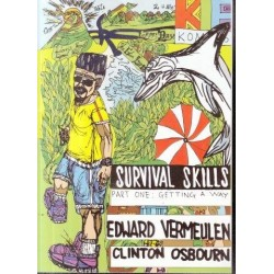 Survival Skills Part 1 Getting a Way