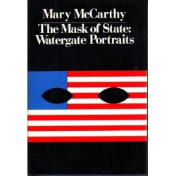 Mask Of State: Watergate Portrait