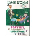 Parties, Predicaments And Undercover Pets
