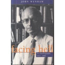 Facing Hell: The Story of a Nobody - An Autobiography 1913-1996