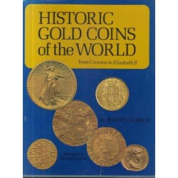 Historic Gold Coins Of The World: From Croesus To Elizabeth II